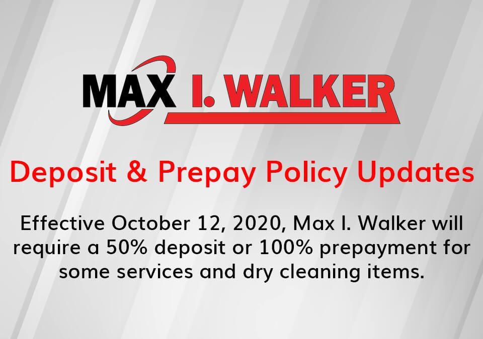 Max I. Walker Deposit & Prepay Policy Updates graphic